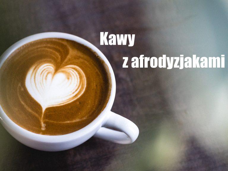 Kawowe propozycje walentynkowe – kawy z afrodyzjakami