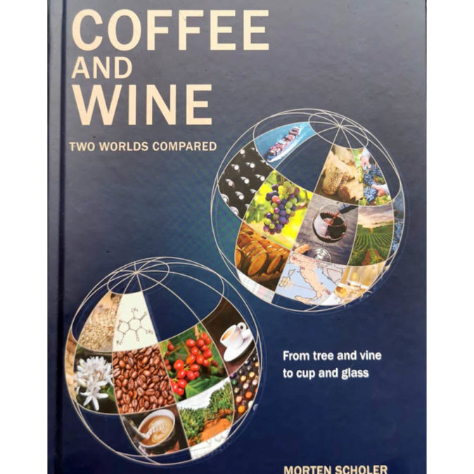 Coffee and Wine Two Worlds Compared